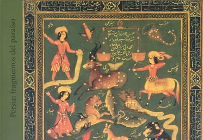 Persia, fragmentos del paraíso. Tesoros del Museo Nacional de Irán
