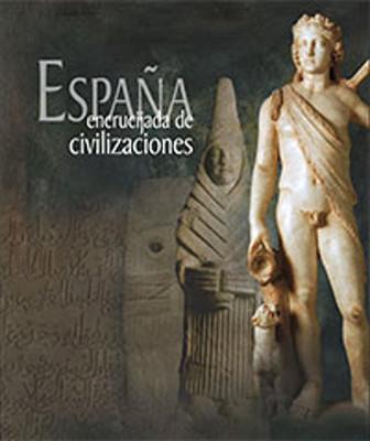 España. Encrucijada de Civilizaciones