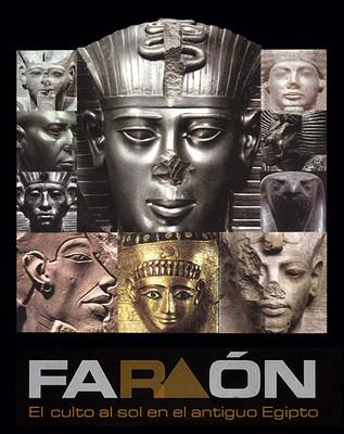 Faraón. El culto al sol en el antiguo Egipto