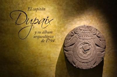 El Capitán Dupaix y su álbum arqueológico de 1294
