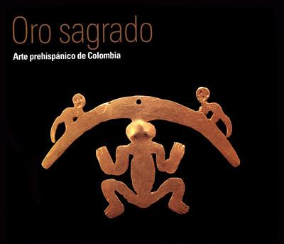 Oro. Arte Prehispánico de Colombia