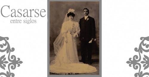 Casarse entre siglos