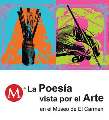 La Poesía vista por el Arte. En el Museo de El Carmen