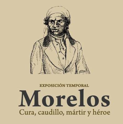 Morelos. Cura, caudillo, mártir y héroe