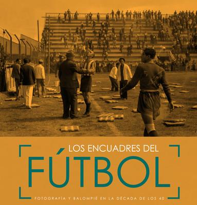 Los encuadres del futbol