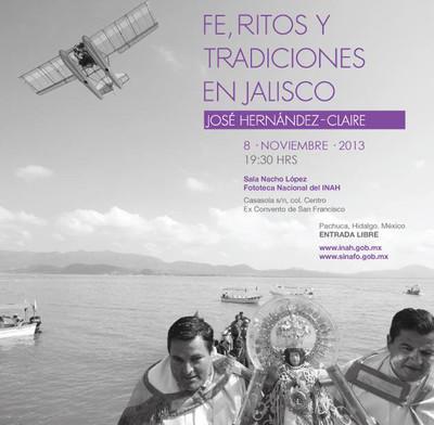 Fe, ritos y tradiciones en Jalisco de José Hernández Claire