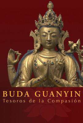 Buda Guanyín. Tesoros de la compasión