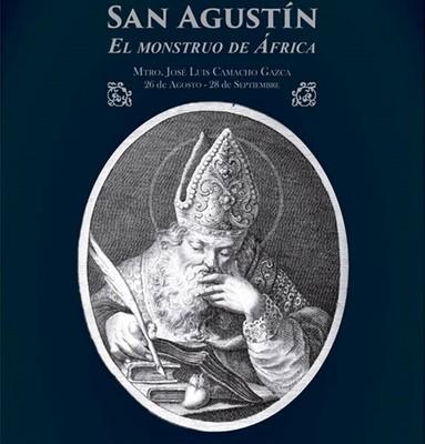 """Muestra de Calendario Litúrgico: San Agustín """"El Monstruo de África"""""""