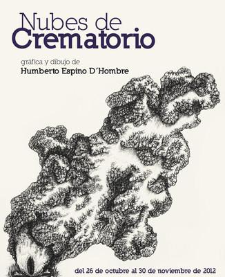 Nubes de crematorio. Gráfica de Humberto Espino D´Hombre