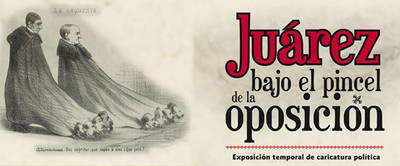 Juárez bajo el pincel de la oposición