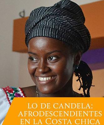 Lo de candela: afrodescendientes en la Costa Chica de Guerrero y Oaxaca