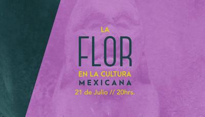 La flor en la cultura mexicana