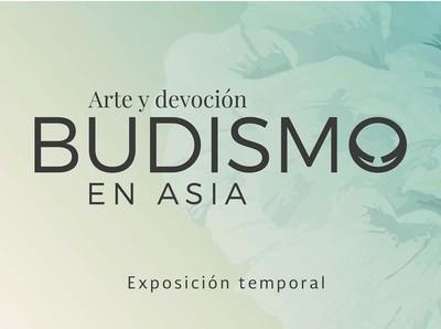 Budismo en Asia. Arte y devoción