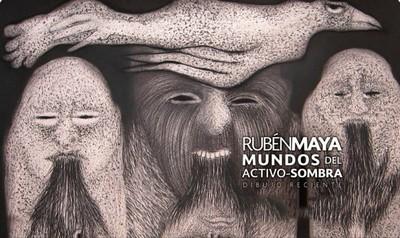 Rubén Maya. Mundos del Activo-Sombra