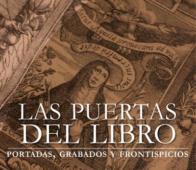 Las puertas del Libro: portadas, grabados y frontispicios
