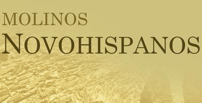 Molinos Novohispanos