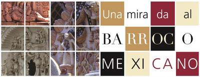 Una mirada al barroco mexicano