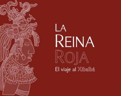 La reina roja, el viaje a Xiblaba