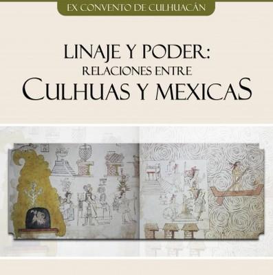 Linaje y poder: relaciones entre culhuas y mexicas