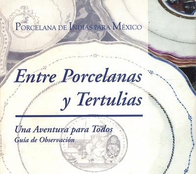 Entre Porcelanas y Tertulias