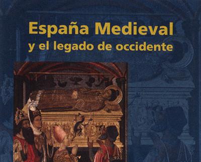 España Medieval y el legado de occidente