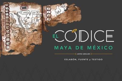 Códice Maya de México. Eslabón, fuente y testigo