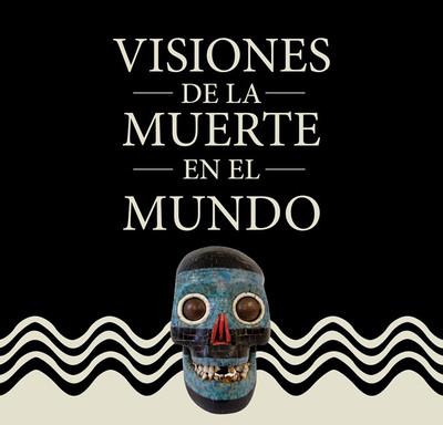 Visiones de la muerte en el mundo
