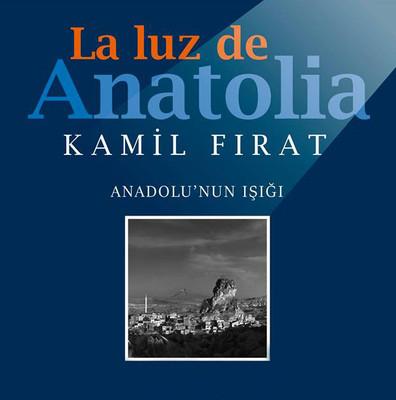 La luz de Anatolia. Fotografías de Kamil Firat