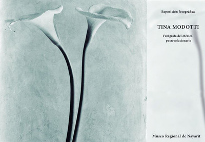 Tina Modotti. Fotógrafa del México posrevolucionario
