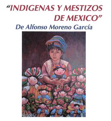 Indigenas y Mestizos de México