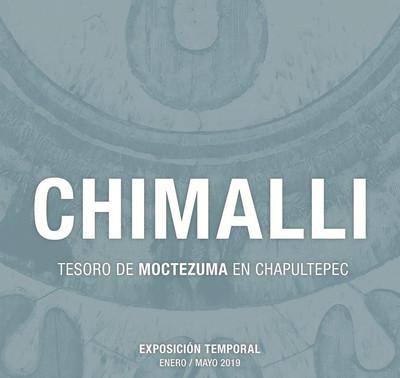 Chimalli. Tesoro de Moctezuma en Chapultepec
