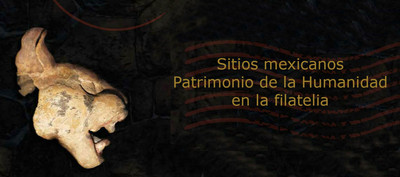 Sitios mexicanos Patrimonio de la Humanidad en la filatelia