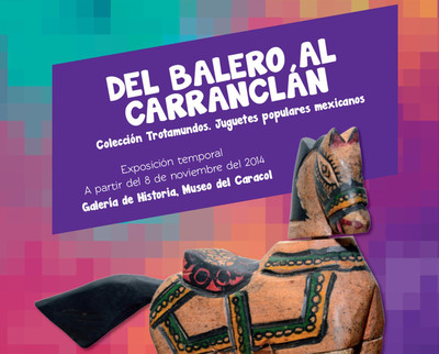 Del balero al carranclán. Colección Trotamundos. Juguetes populares mexicanos