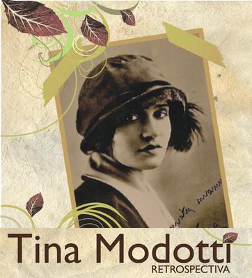 Tina Modotti. Retrospectiva