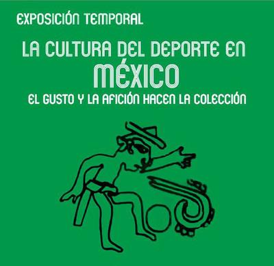 La cultura del deporte en México. El gusto y la afición