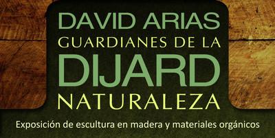 David Arias guardianes de la Dijard naturaleza. Exposición de escultura en madera y materiales orgánicos