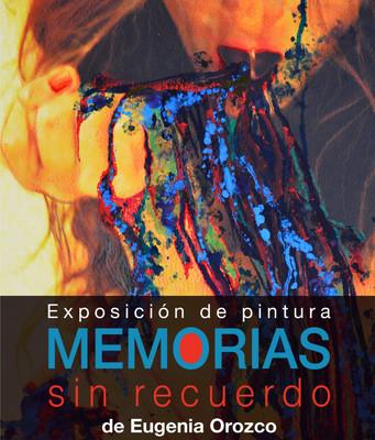 Memorias sin recuerdo de Eugenia Orozco