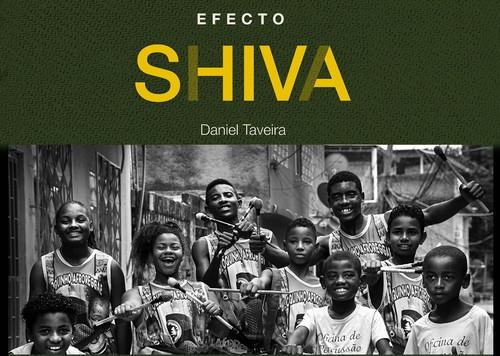 Efecto Shiva. Imágenes de las favelas de Daniel Taveira