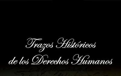 Trazos históricos de los Derechos Humanos