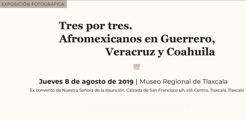 Tres por Tres: Afroamericanos en Guerrero
