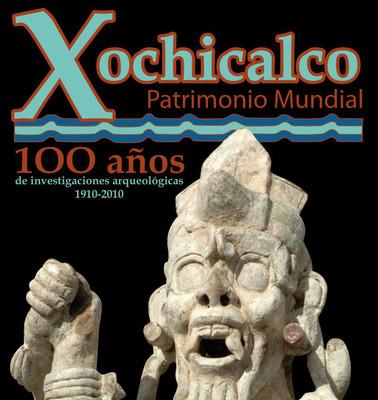 Xochicalco patrimonio cultural. 100 años de investigaciones arqueológicas 1910-2010