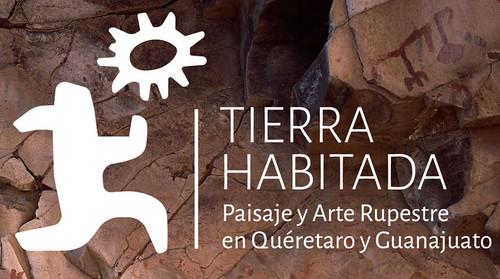 Tierra habitada, paisaje y arte rupestre en Querétaro y Guanajuato