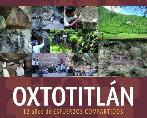Oxtotitlán. 12 años de esfuerzos compartidos.
