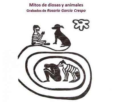 Mitos de diosas y animales. Grabados de Rosario García Crespo