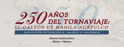 250 años del Tornaviaje: El Galeón de Manila-Acapulco
