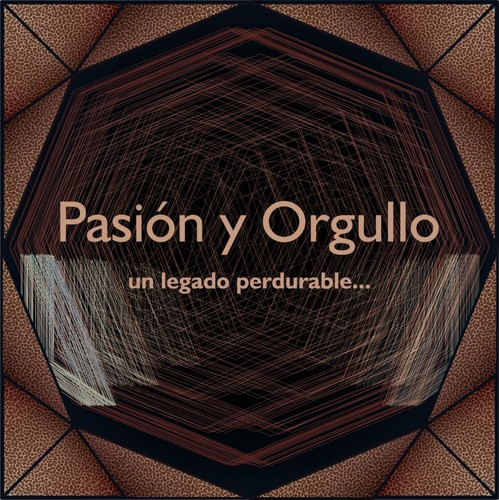 Pasión y Orgullo, un legado perdurable... Homenaje a don Jesús Pérez Ornelas