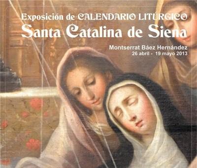 Exposición de Calendario Litúrgico: Santa Catalina de Siena