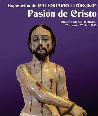 Exposición de Calendario Litúrgico: Pasión de Cristo