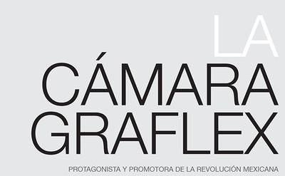 La cámara graflex, protagonista y promotora en la Revolución Mexicana: Las Batallas de Rellano y Bachimba