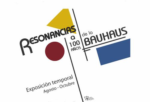 Resonancias. A 100 años de la Bauhaus